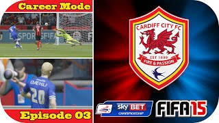 preview picture of video 'FIFA 15   Cardiff City Career Mode   Episode #3   The Dean Court Struggle'