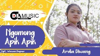 Ngomong Apik Apik   Ardia Diwang [ Pop Version | Cover ]