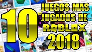 LOS 10 JUEGOS MAS JUGADOS DE TODO ROBLOX (HASTA LA ACTUALIDAD)