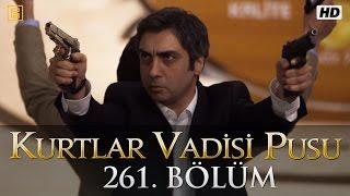 Kurtlar Vadisi Pusu 261. Bölüm HD | English Subtitles