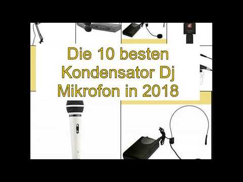 Die 10 besten Kondensator Dj Mikrofon in 2018