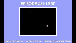 Episode 083 - lerp