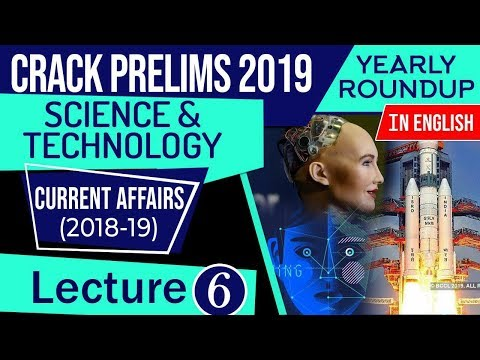 UPSC CSE Prelims 2019 Science & Technology Current Affairs 2018-19 yearly roundup, Set 6 in English