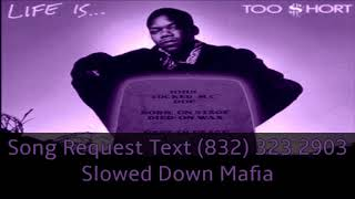 Too Short   Dont Fight The Feeling Slowed Down Mafia @djdoeman