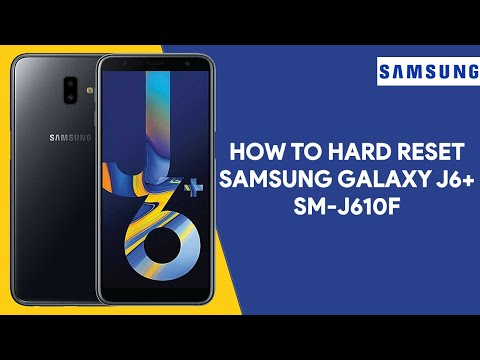 How To Hard Reset Samsung J6+ SM-610F - [romshillzz]