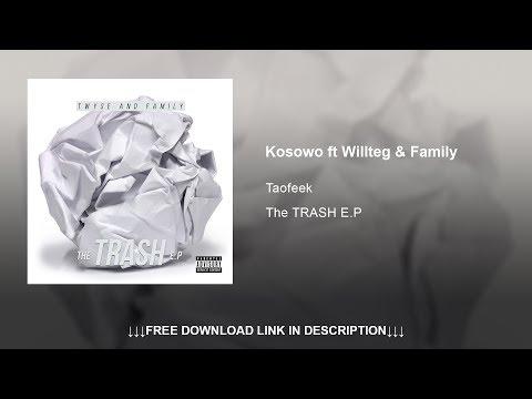03. KOSOWO feat. Willteg & Family