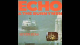 Echo & The Bunnymen - Seven Seas