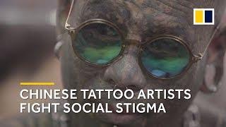 Chinese Tattoo Artists Fight Social Stigma