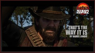 Daniel Lanois - That's the way it is + Lyrics - RDR2 Game Version - Arthur's Last Ride (HD)