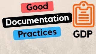 Good Documentation Practices - GDP