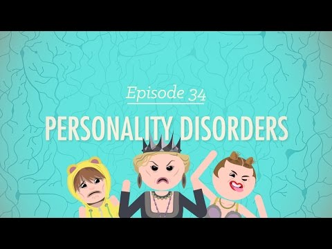 Video Personality Disorders: Crash Course Psychology #34