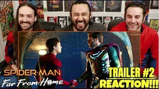 SPIDER-MAN: FAR FROM HOME - Official TRAILER REACTION!!!