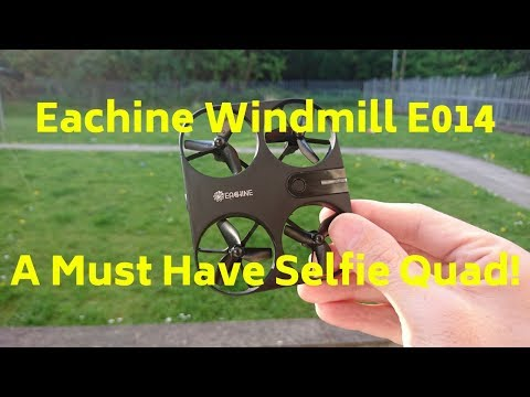 Eachine Windmill E014 Review And Test Flight