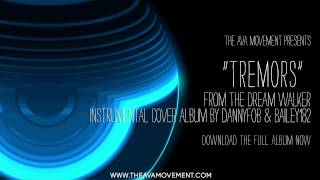Angels and Airwaves - Tremors (The Dream walker instrumental cover album)
