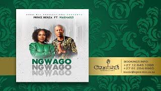 Prince Benza - Ngwago feat [Makhadzi] (Official Audio)