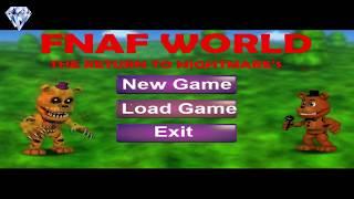 Fnaf World The Return To Nightmare's - Возвращение Кошмара