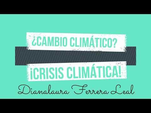 ¿Cambio climático? ¡Crisis climática! / Concurso 'Jóvenes inspirando acción climática en México'