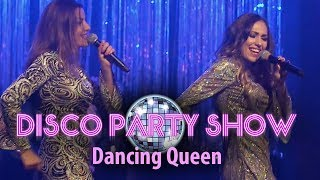 DISCO PARTY SHOW Live - Dancing Queen