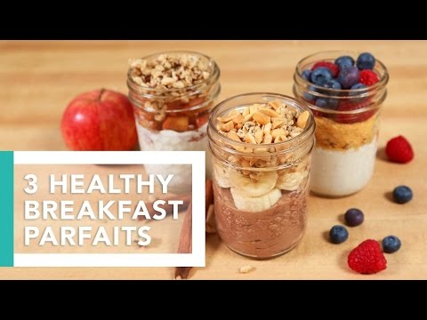 Video 3 Healthy Breakfast Parfaits | Better Breakfasts