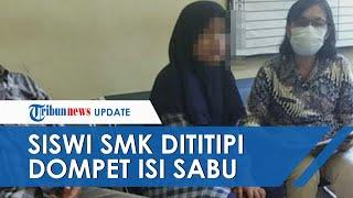 Siswi SMK Dituduh Edarkan Narkoba, Lagi Asyik Main TikTok Dititipi Dompet, Ternyata BerIsi Sabu
