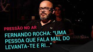 """Fernando Rocha: """"Uma pessoa que fala mal do Levanta-te e Ri e depois vai lá é uma invertebrada"""""""