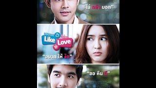 Like Love Subtittle Indonesia  Film Thailand