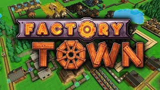 Factory Town - Chute for the Stars