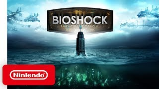 BioShock: The Collection - Launch Trailer - Nintendo Switch