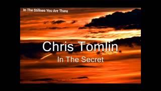 In the secret-Chris Tomlin legendado