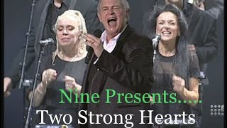 John Farnham - Nine Presents Two Strong Hearts (EDITED)