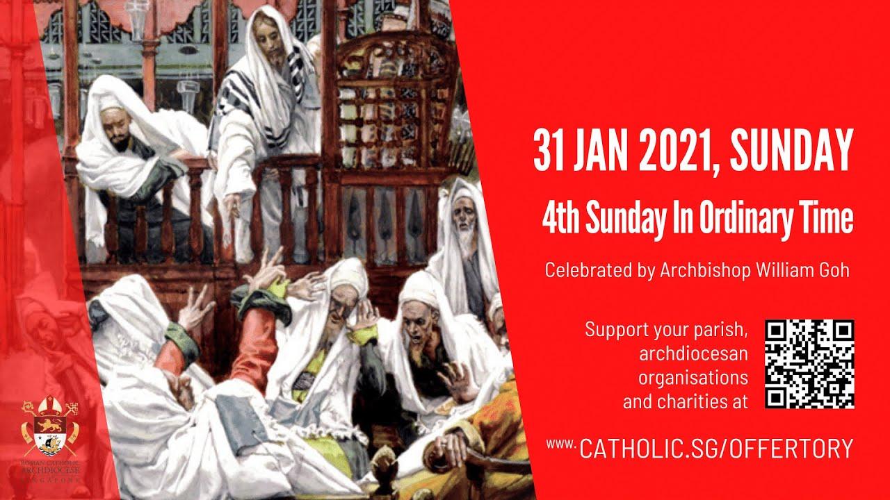 Catholic Sunday Mass 31st January 2021 Today Live Online - 4th Sunday In Ordinary Time Singapore