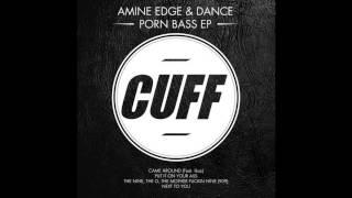 Amine Edge & DANCE Feat. Ikaz   Came Around (Original Mix) [CUFF] OFFICIAL