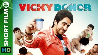 Vicky Donor | A Sperm Donor's Love Story - Short Film | Full Movie Live On Eros Now