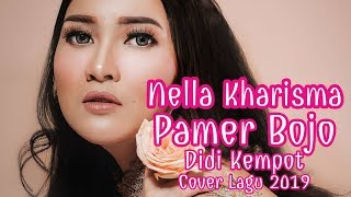 Nella Kharisma - Pamer Bojo Cipt Didi Kempot (Cover) Lirik Lagu 2019