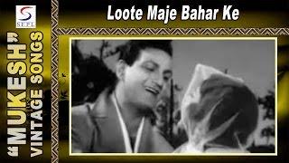 Loote Maje Bahar Ke - Usha Mangeshkar, Mukesh - BURMAH