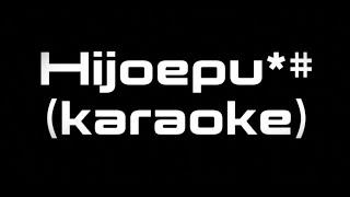 Gloria Trevi, Karol G   Hijoepu*# (karaoke)