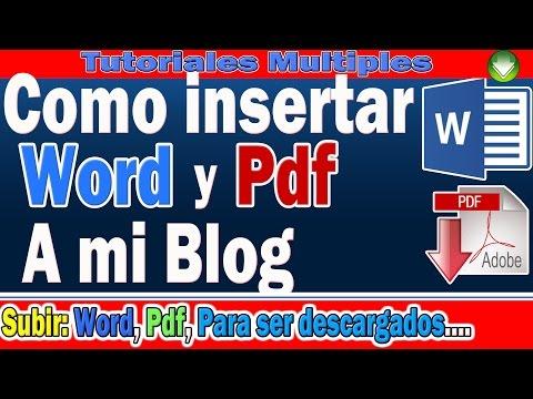 Como Subir Documentos de WORD y PDF a Blogger | Insertar WORD y PDF Para Descargar desde mi Blog