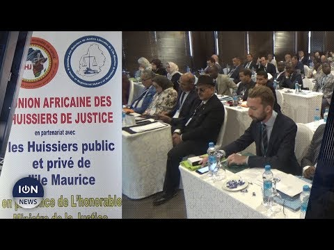 Justice et investissements  Des huissiers de Maurice et d'Afrique en discutent