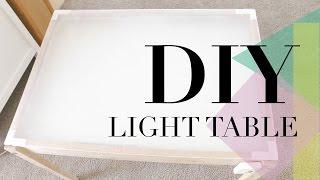 DIY: Light Table