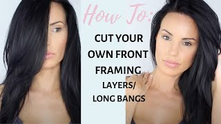 How To: Cut Your Own Front Framing Layers/Bangs at home