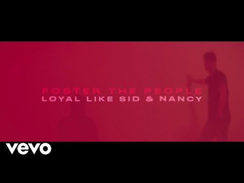 Loyal Like Sid & Nancy Lyric Video