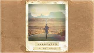 Passenger | To Be Free (Official Album Audio)
