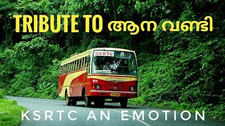 Tribute To KSRTC🚌😘😘 Aanna Vanadi
