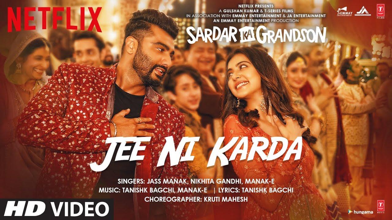 Jee Ni Karda full lyrics   Sardar Ka Grandson   Arjun Kapoor, Rakul Preet  Jass Manak,Manak -E ,Nikhita G  Jass Manak, Manak -E , Nikhita Gandhi Lyrics