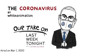 Coronavirus explained by John Oliver