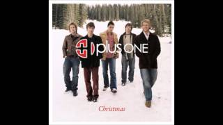 Plus One - The Medley (Have Yourself A Merry Little Christmas, I'll Be Home For Christmas)