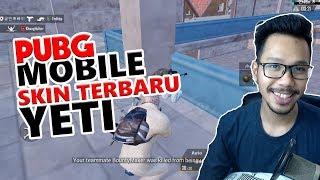 SKIN TERBARU YETI - PUBG MOBILE INDONESIA