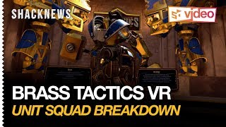 Brass Tactics VR Gameplay - Unit/Squad Breakdown