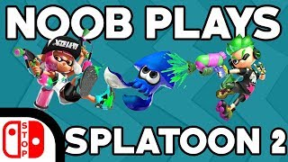 Noob Plays Splatoon 2 For The FIRST TIME!!! (Funny Moments)