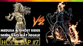 #156 Bạn Hỏi VFacts Trả Lời #7: Medusa Đại Chiến Ghost Rider!!!